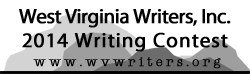 WV                                                            Writers 2014                                                            Contest Form